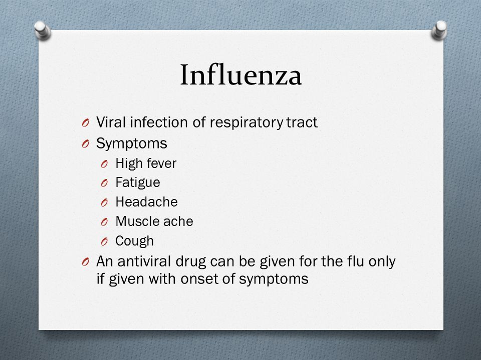 Influenza Viral infection of respiratory tract Symptoms