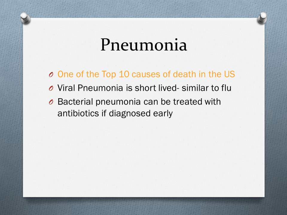 Pneumonia One of the Top 10 causes of death in the US