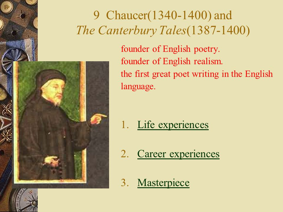 9 Chaucer(1340-1400) and The Canterbury Tales(1387-1400)