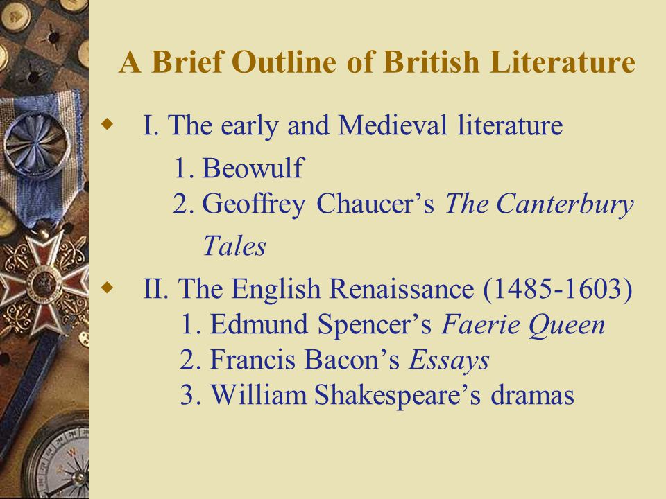 A Brief Outline of British Literature