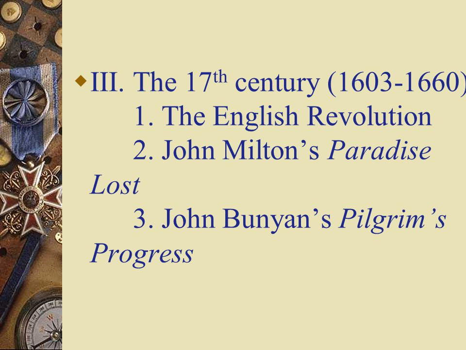 III. The 17th century (1603-1660) 1. The English Revolution 2