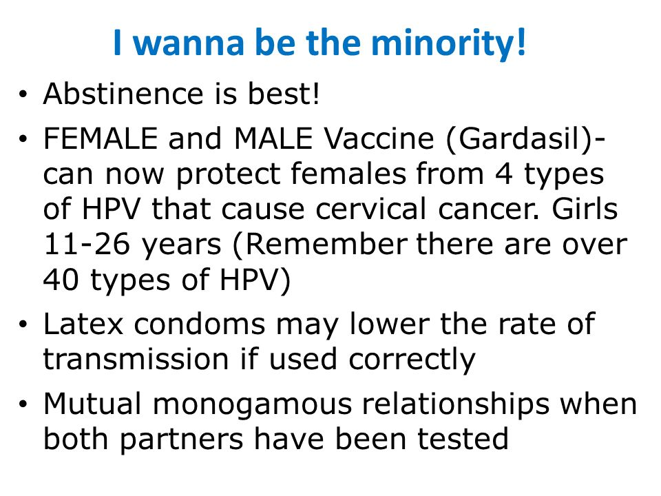 I wanna be the minority! Abstinence is best!