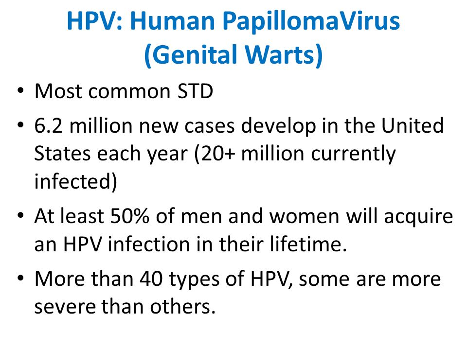 HPV: Human PapillomaVirus (Genital Warts)