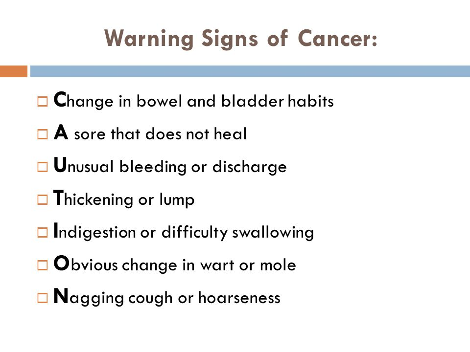Warning Signs of Cancer: