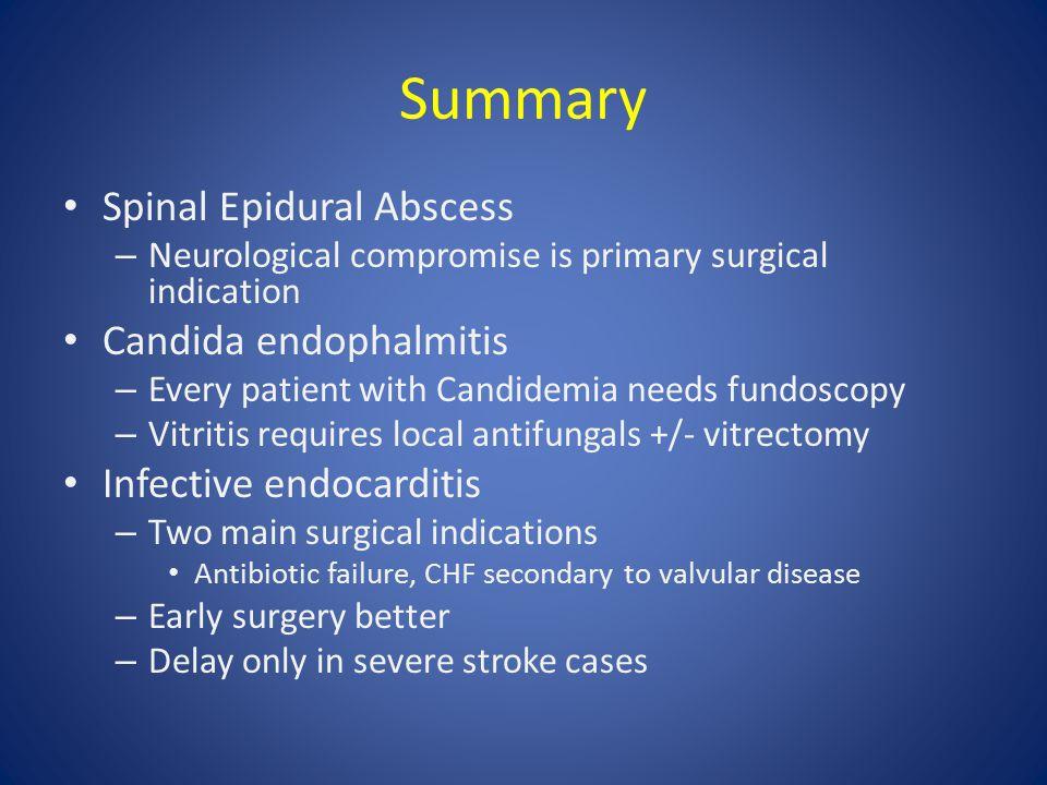 Summary Spinal Epidural Abscess Candida endophalmitis