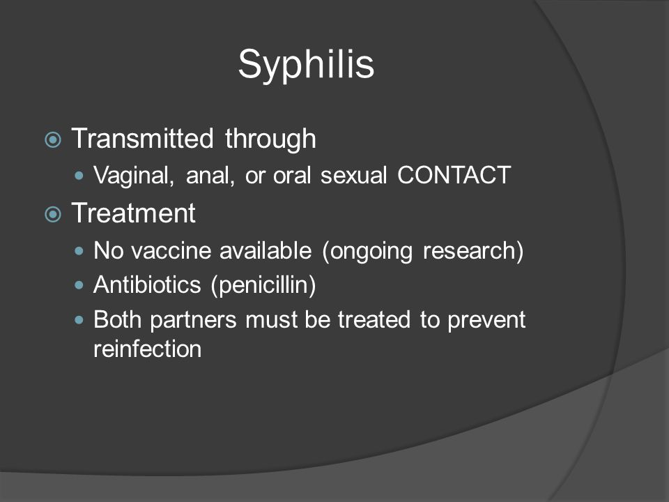 Syphilis Transmitted through Treatment