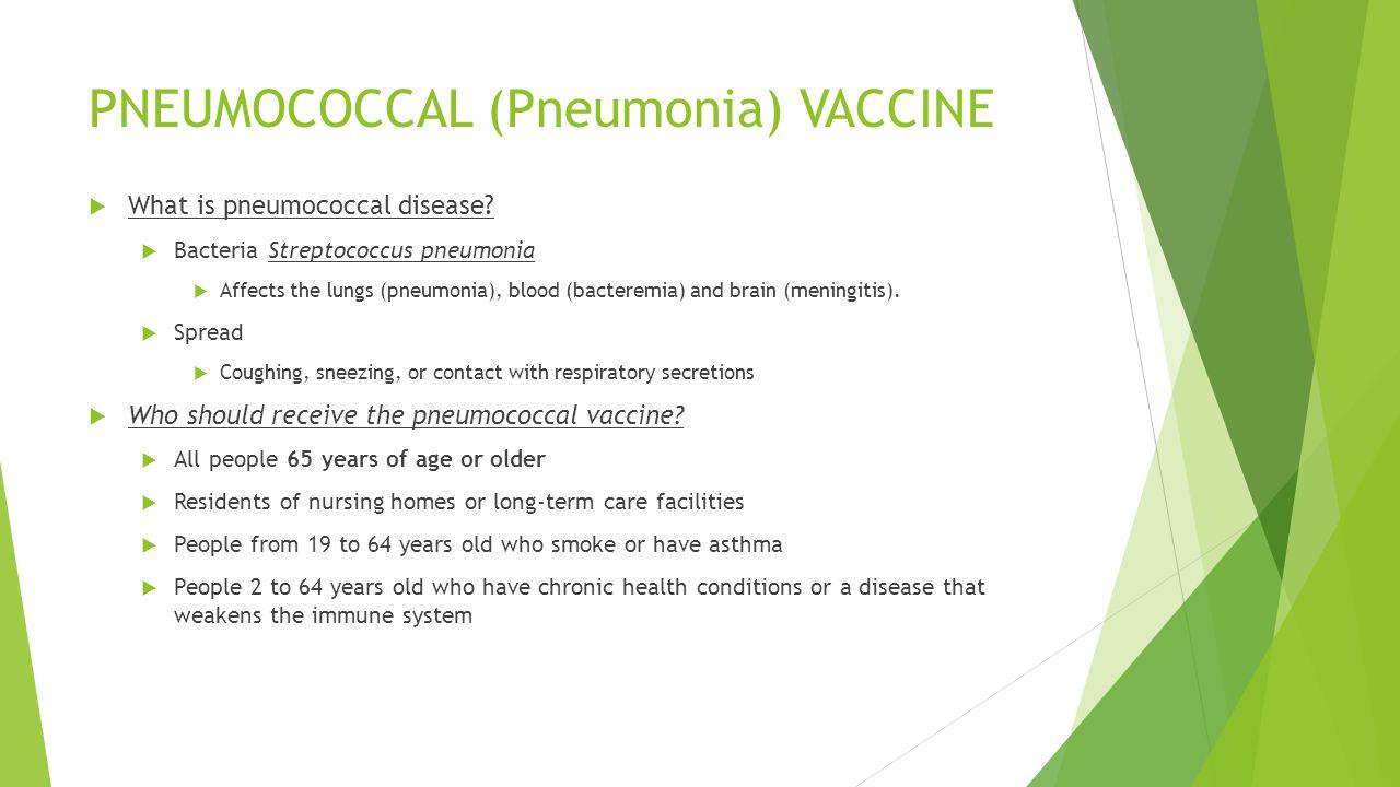 PNEUMOCOCCAL (Pneumonia) VACCINE