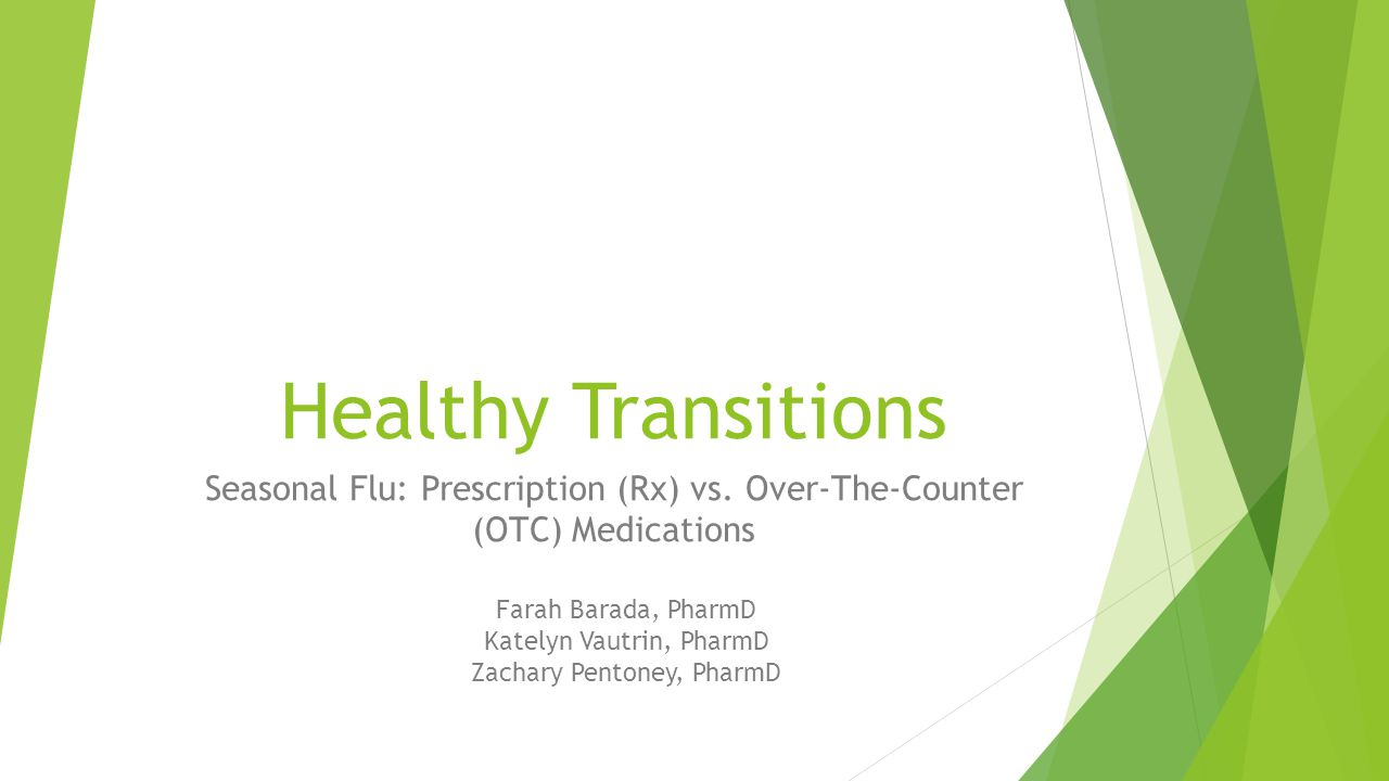 Seasonal Flu: Prescription (Rx) vs. Over-The-Counter (OTC) Medications