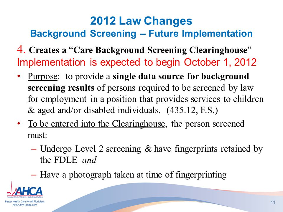 2012 Law Changes Background Screening – Future Implementation