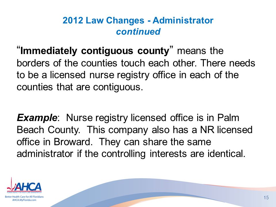 2012 Law Changes - Administrator continued