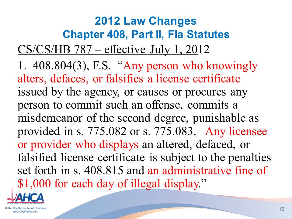 2012 Law Changes Chapter 408, Part II, Fla Statutes