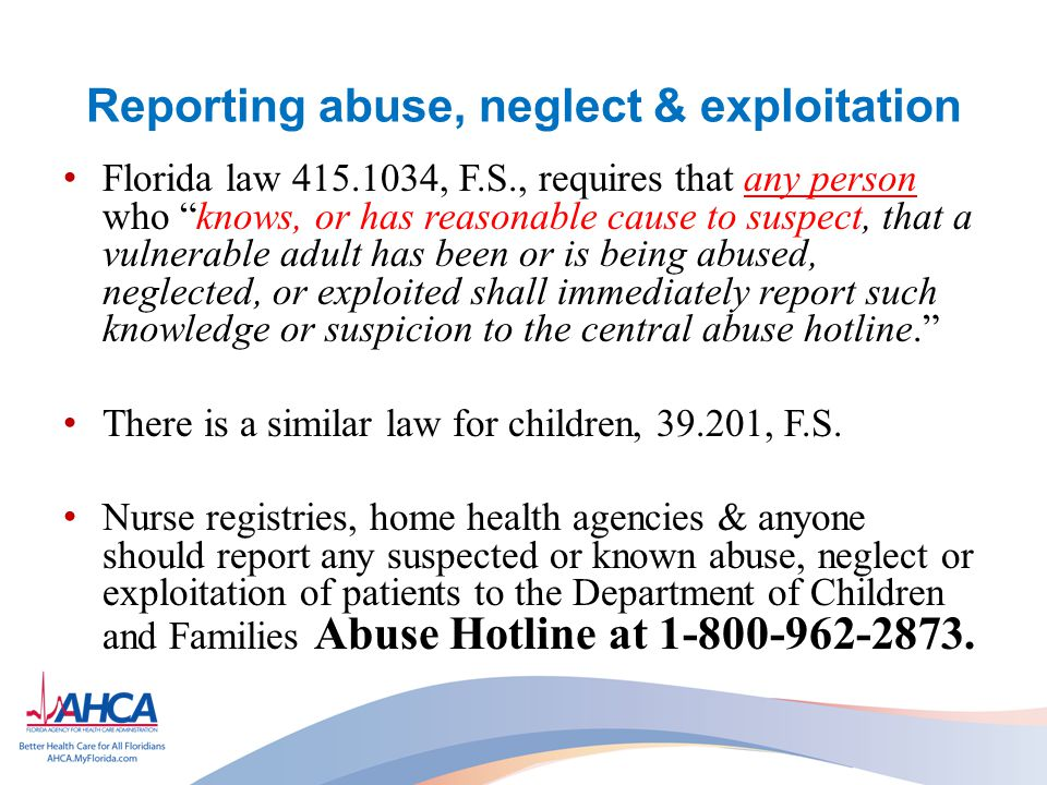 Reporting abuse, neglect & exploitation