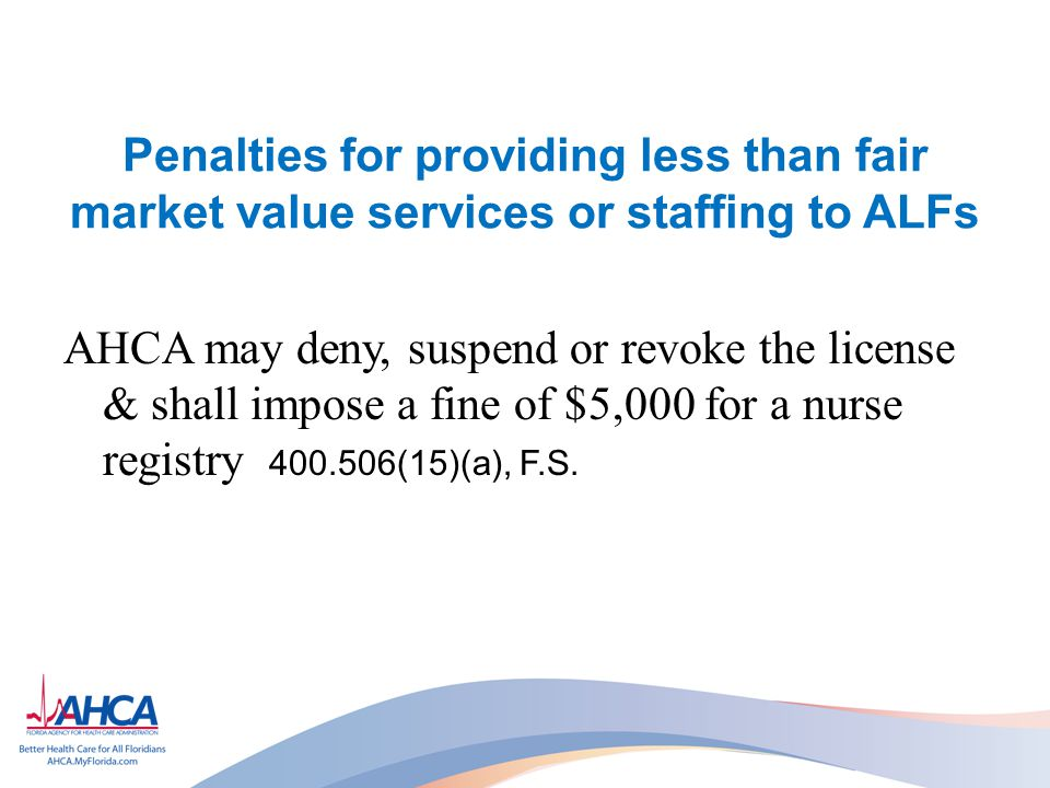 Penalties for providing less than fair market value services or staffing to ALFs