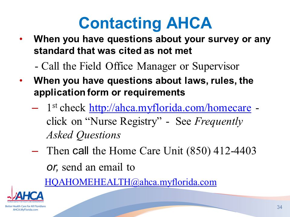 Contacting AHCA - Call the Field Office Manager or Supervisor