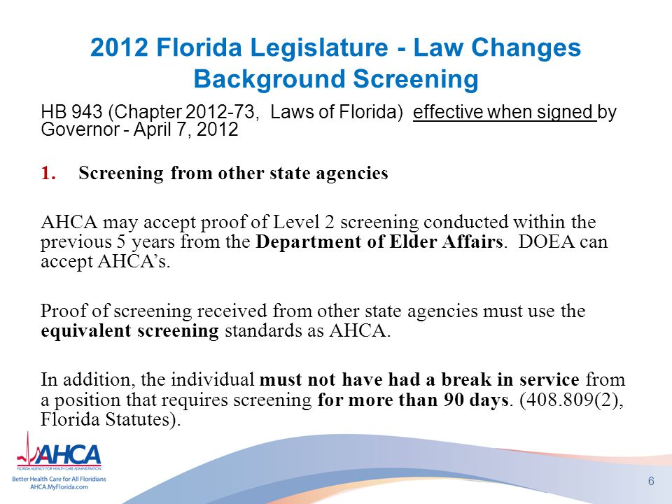 2012 Florida Legislature - Law Changes Background Screening