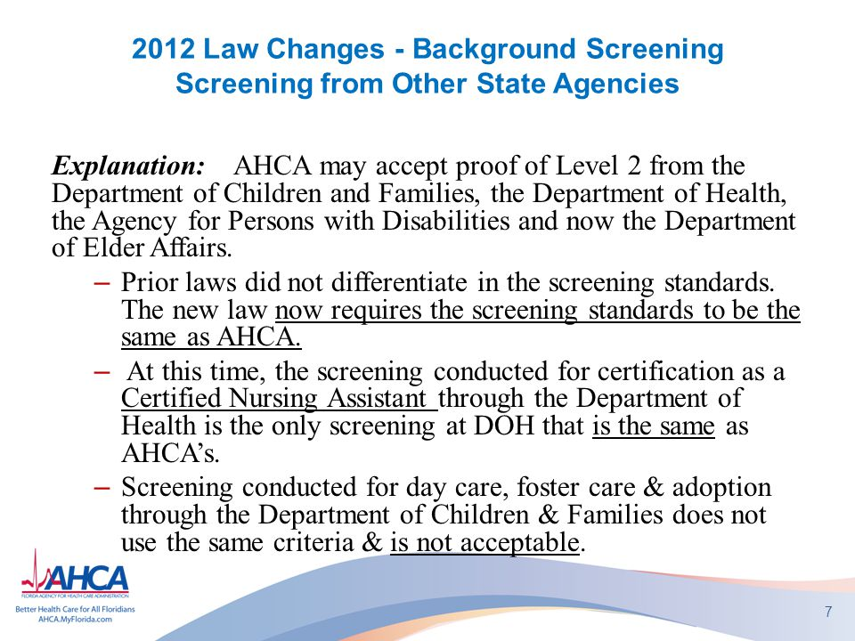 2012 Law Changes - Background Screening Screening from Other State Agencies