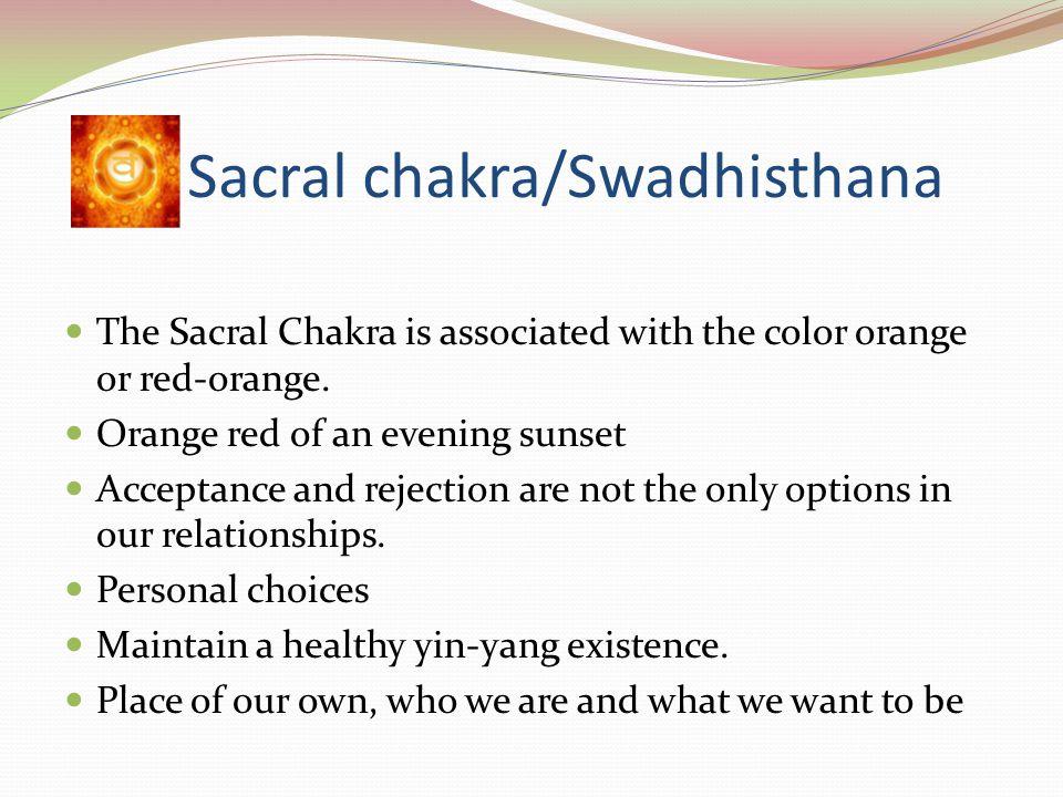 Sacral chakra/Swadhisthana