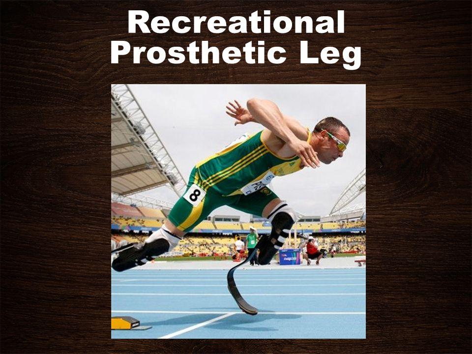 Recreational Prosthetic Leg