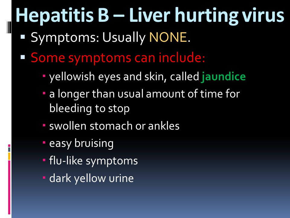 Hepatitis B – Liver hurting virus