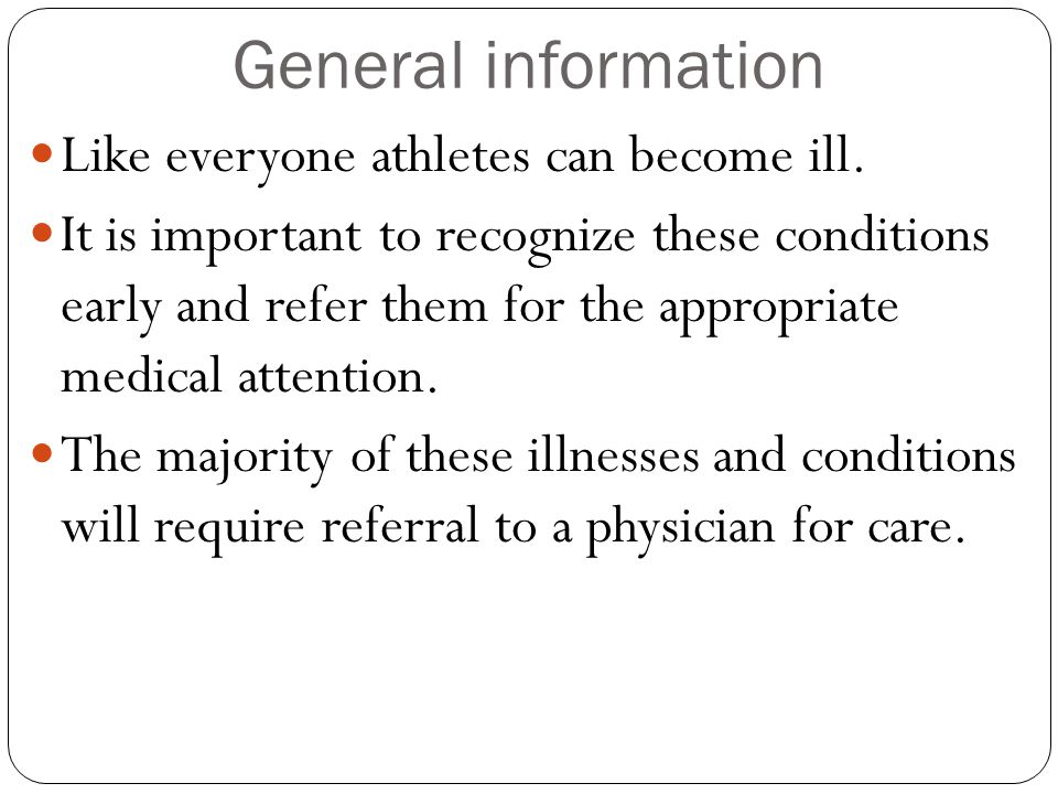 General information Like everyone athletes can become ill.