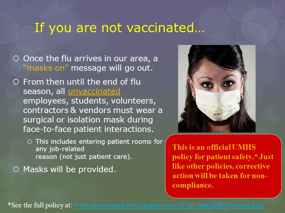 If you are not vaccinated…