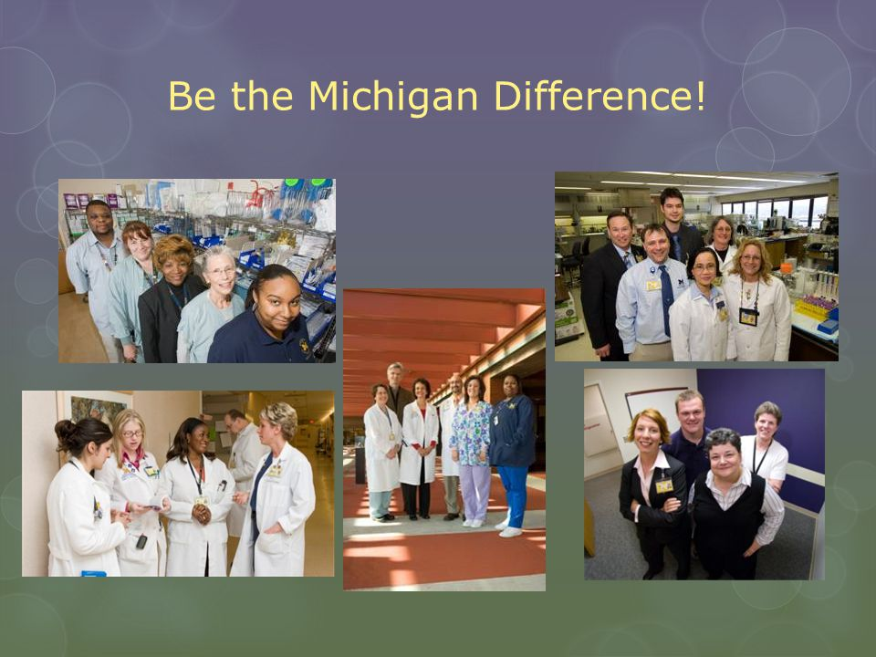 Be the Michigan Difference!