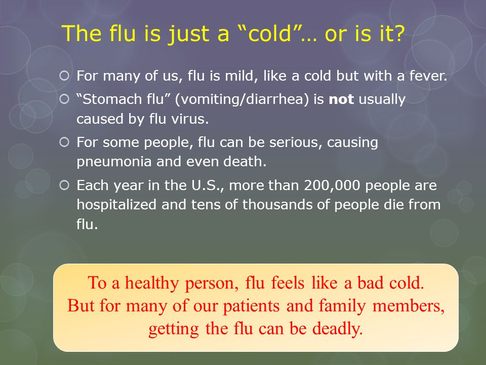 The flu is just a cold … or is it