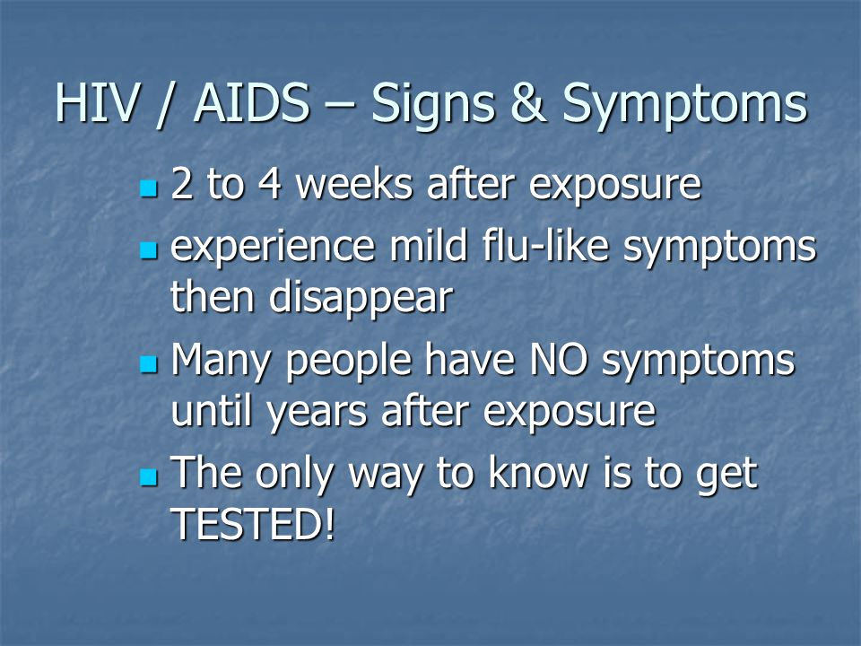 HIV / AIDS – Signs & Symptoms