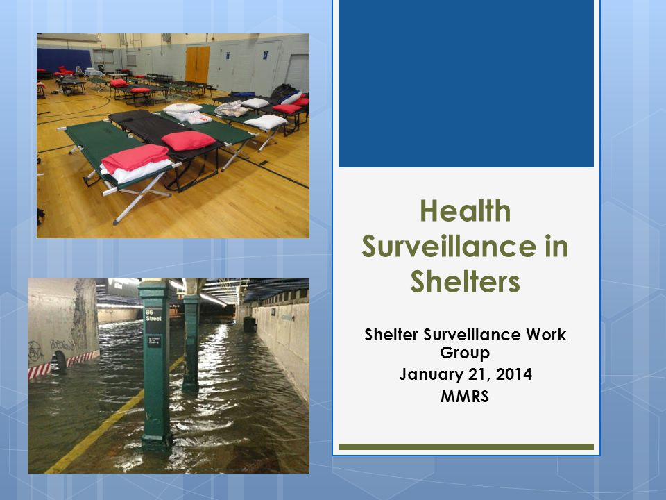 Health Surveillance in Shelters