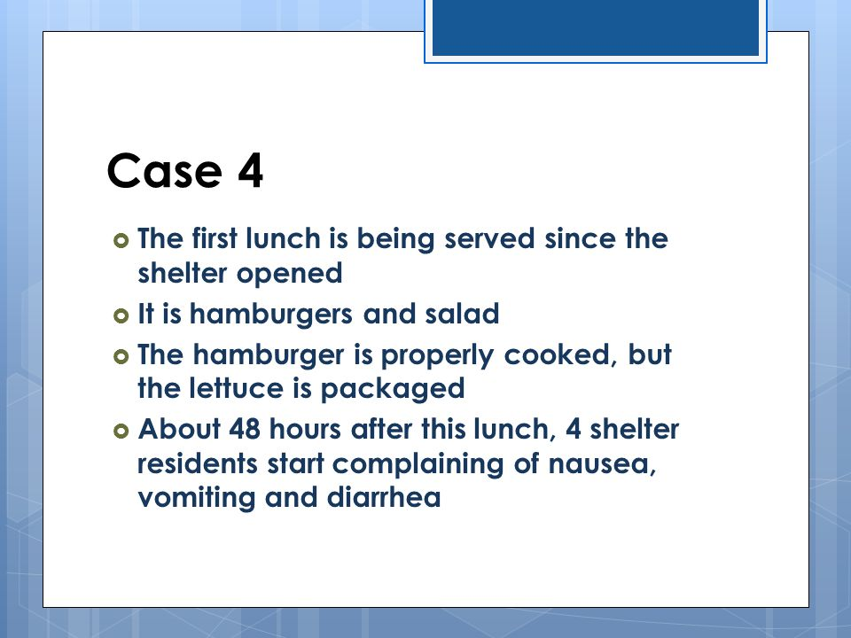 Case 4 The first lunch is being served since the shelter opened