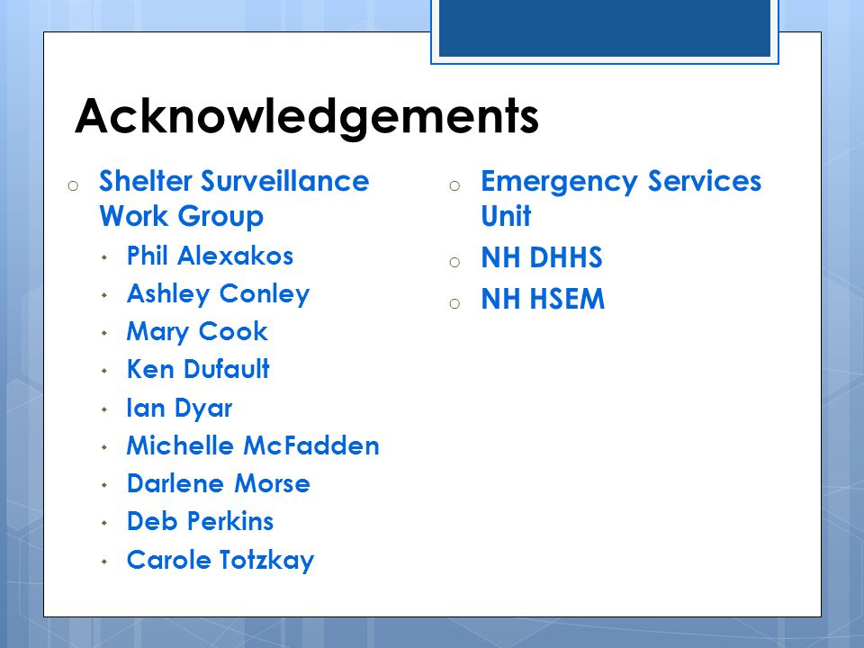 Acknowledgements Shelter Surveillance Work Group