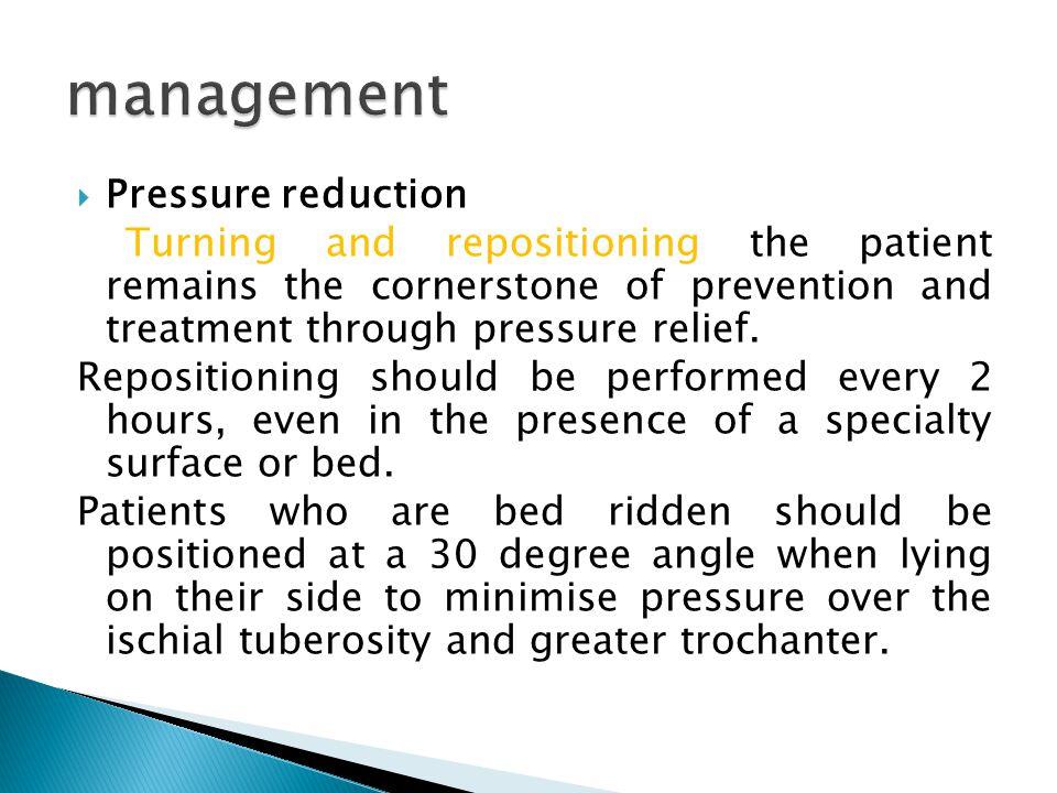 management Pressure reduction