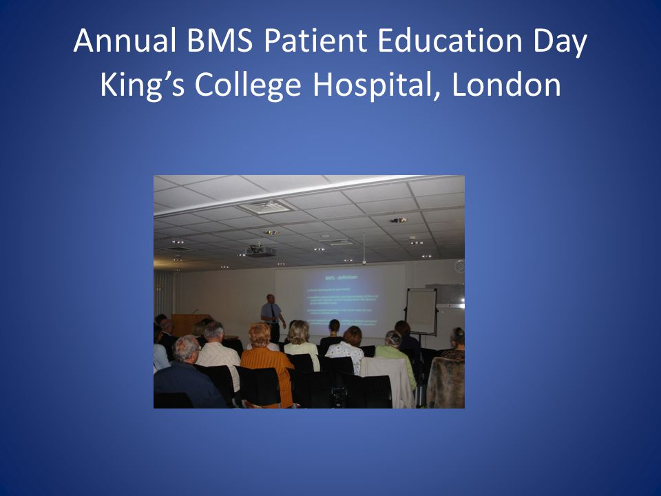 Annual BMS Patient Education Day King's College Hospital, London