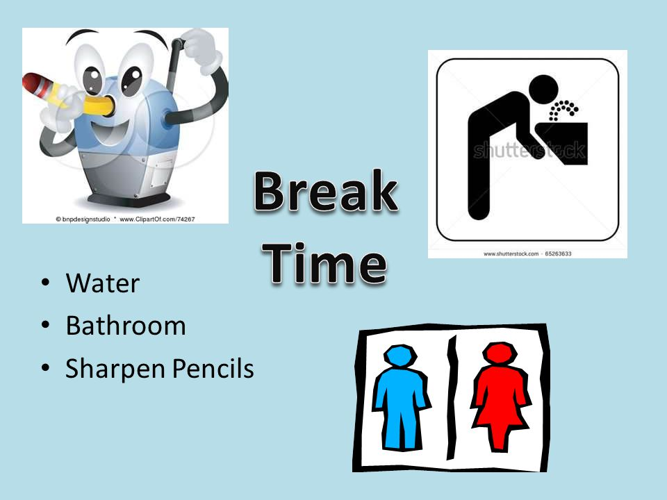 Break Time Water Bathroom Sharpen Pencils