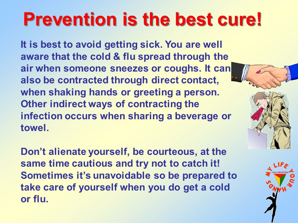 Prevention is the best cure!