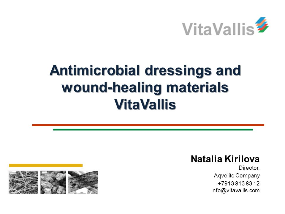 Antimicrobial dressings and wound-healing materials VitaVallis
