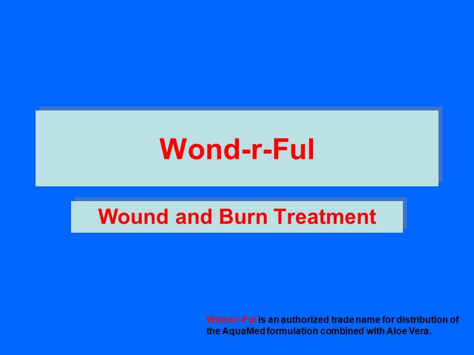 Wound and Burn Treatment