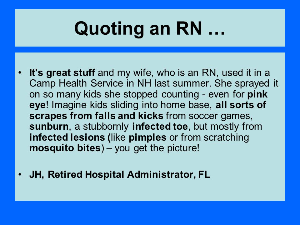 Quoting an RN …