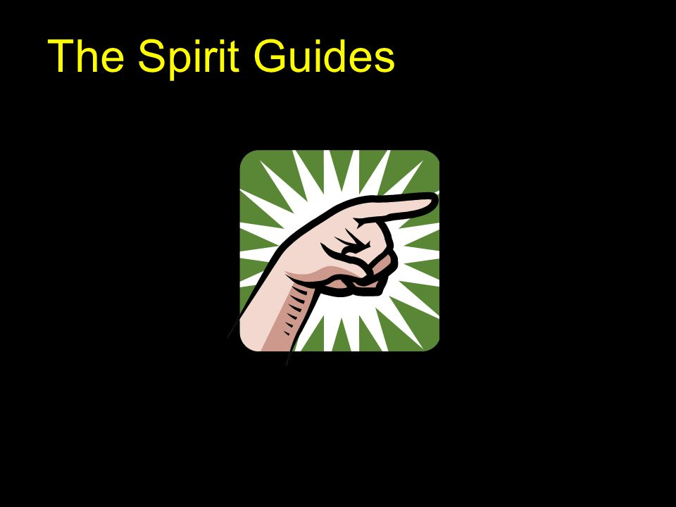 The Spirit Guides 8