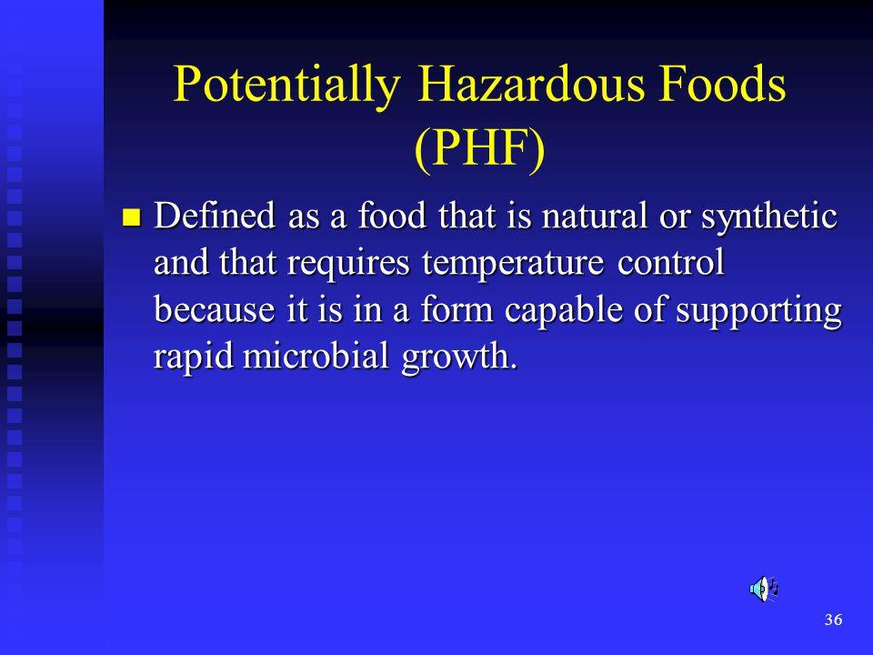 Potentially Hazardous Foods (PHF)