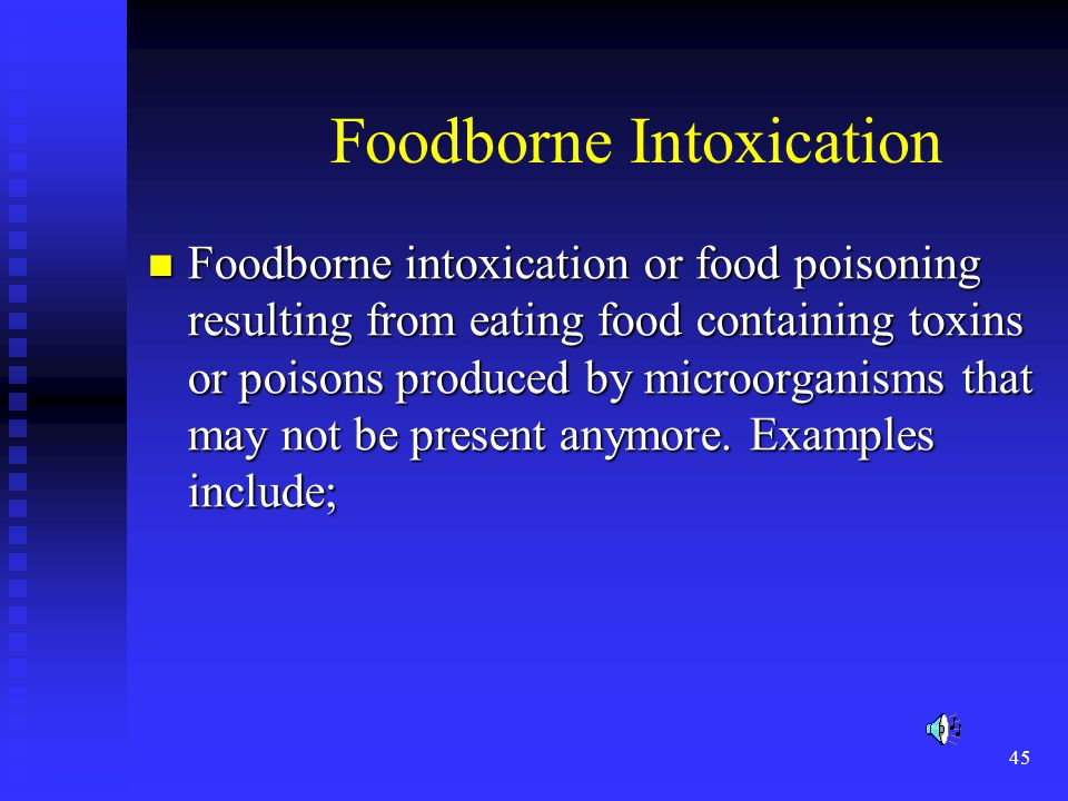 Foodborne Intoxication
