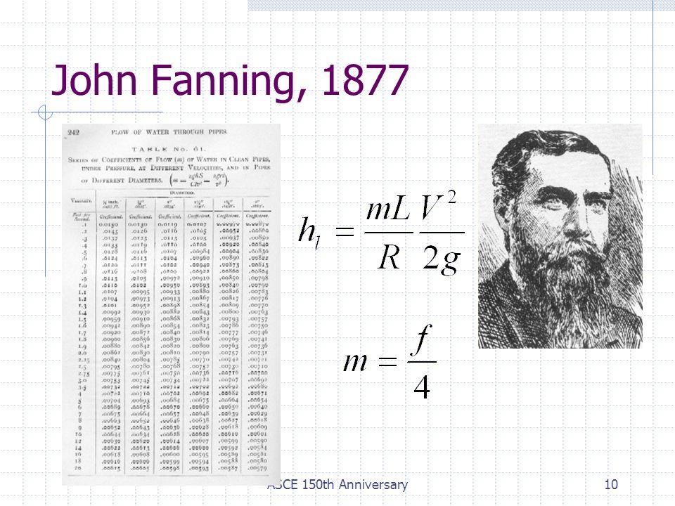 John Fanning, 1877 ASCE 150th Anniversary