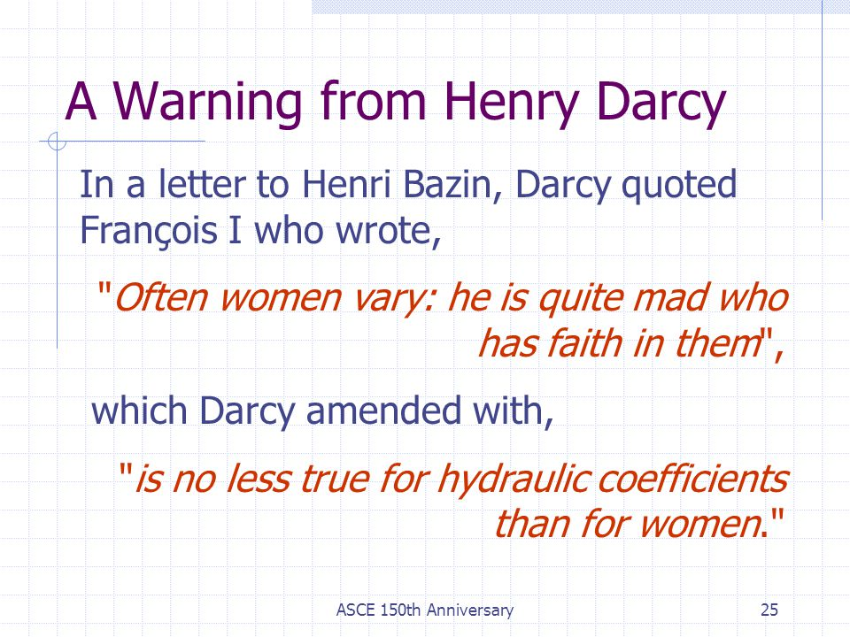A Warning from Henry Darcy