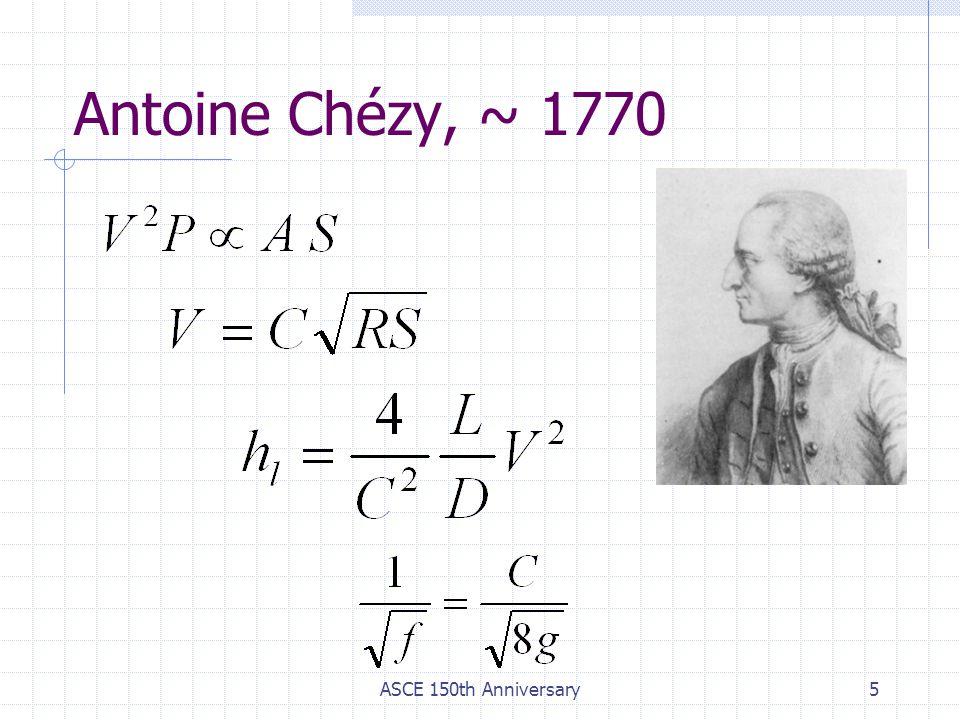 Antoine Chézy, ~ 1770 ASCE 150th Anniversary