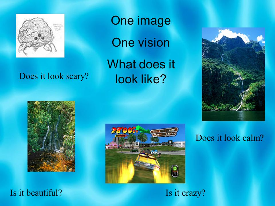One image One vision What does it look like Does it look scary