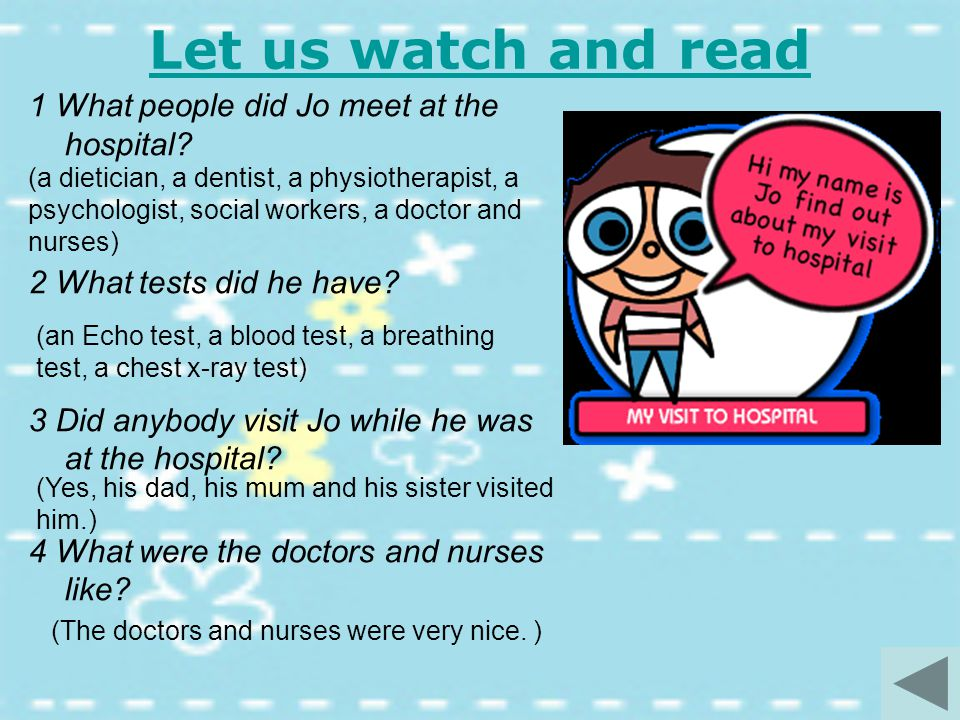 Let us watch and read 1 What people did Jo meet at the hospital