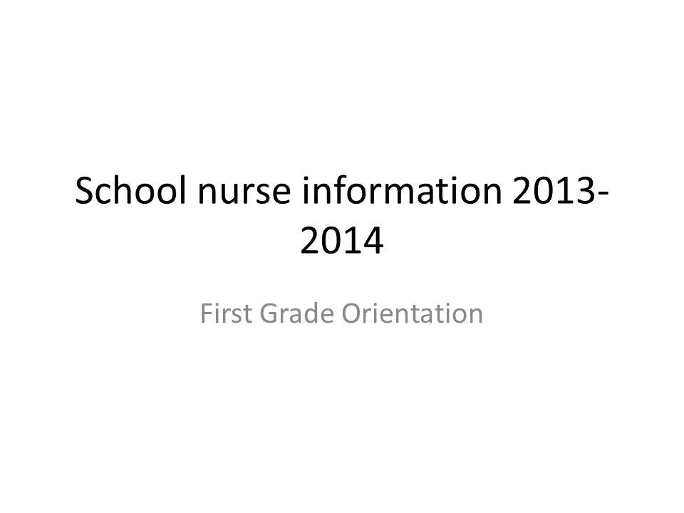 School nurse information 2013-2014