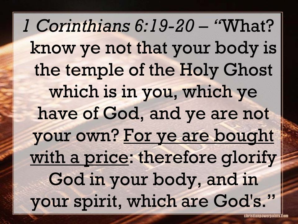 1 Corinthians 6:19-20 – What.
