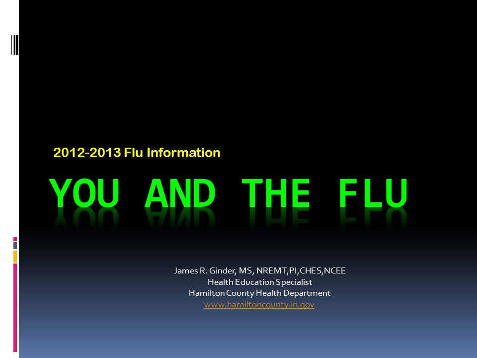 You and the Flu 2012-2013 Flu Information