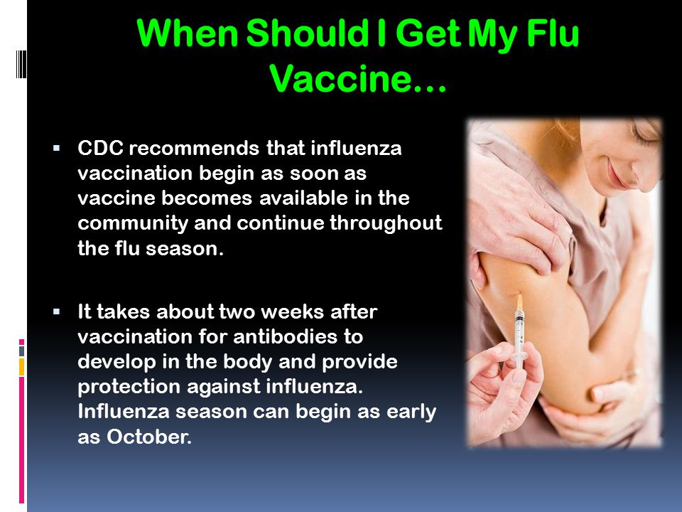 When Should I Get My Flu Vaccine…